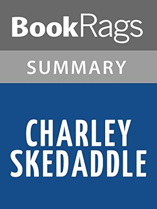 Charley Skedaddle  by  Patricia Beatty l Summary & Study Guide by BookRags