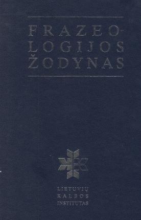 Frazeologijos žodynas  by  Irena Ermanytė