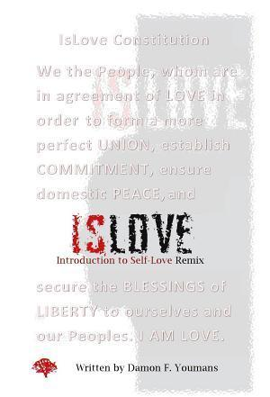 ISLOVE: Introduction to Self Love Remix Damon F. Youmans