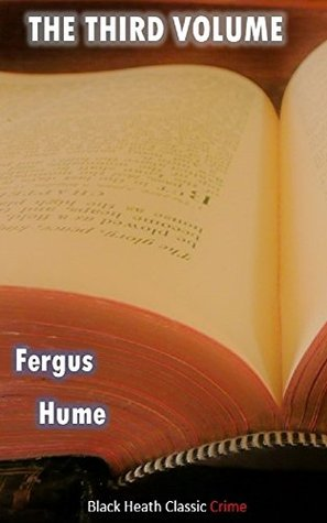 The Third Volume  by  Fergus Hume