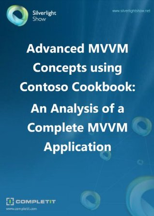Advanced MVVM using Contoso Cookbook  by  Gill Cleeren