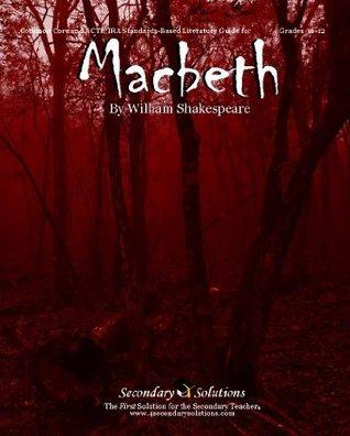 Macbeth Literature Guide  by  Kristen Bowers