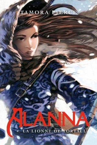 Alanna 4 - La Lionne de Tortall  by  Tamora Pierce