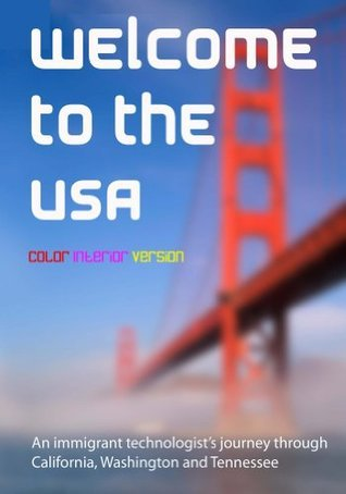 Welcome To The USA  by  Kalpanik S.