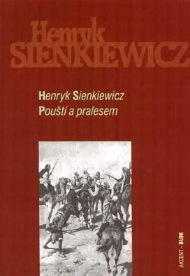 Pouští a pralesem Henryk Sienkiewicz