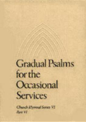 Gradual Psalms for the Occasional Services  by  Ronald V. Haizlip