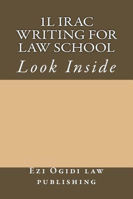 1l Irac Writing for Law School: Look Inside Ezi Ogidi Law Publishing