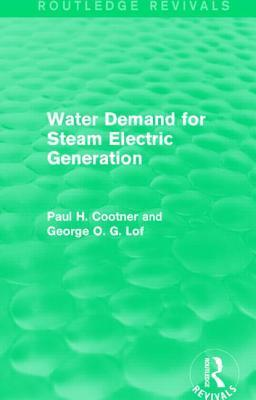 Water Demand for Steam Electric Generation Paul H. Cootner