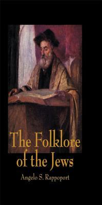 Folklare of the Jews  by  Rappoport