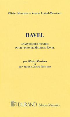 Analyses Des Oeuvres Pour Piano de Maurice Ravel  by  Maurice Ravel