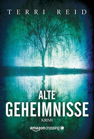 Alte Geheimnisse  by  Terri Reid