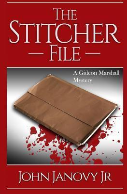 The Stitcher File  by  John Janovy  Jr.