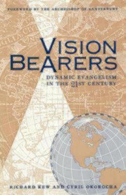Vision Bearers Richard Kew