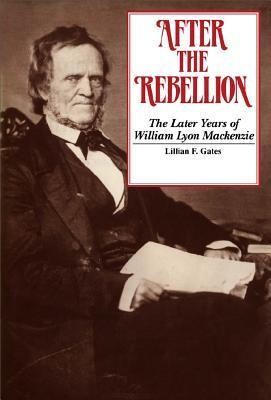 After the Rebellion Lillian F. Gates