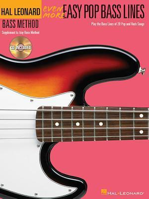 Even More Easy Pop Bass Lines: Supplemental Songbook to Book 3 of the Hal Leonard Bass Method  by  Hal Leonard Publishing Company