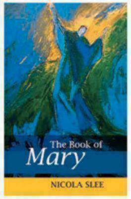 The Book of Mary  by  Nicola Slee