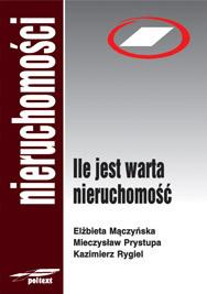 Ile jest warta nieruchomość  by  Mieczysław Prystupa