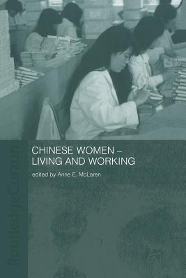 Chinese Women-Living and Working Anne E. McLaren