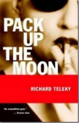 Pack Up the Moon Richard Teleky