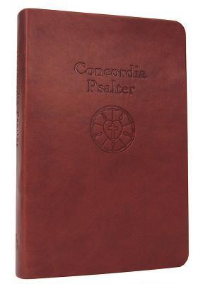 The Concordia Psalter  by  Stephen Rosebrock