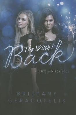 The Witch Is Back Brittany Geragotelis