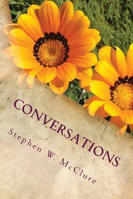 Conversations Stephen William McClure