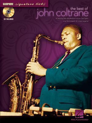 The Best Of John Coltrane - Saxophone Signature Licks (book/cd) John Coltrane