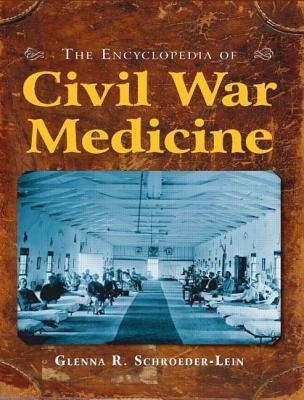 Lincoln and Medicine Glenna R. Schroeder-Lein
