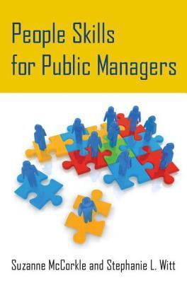 People Skills for Public Managers  by  Suzanne McCorkle