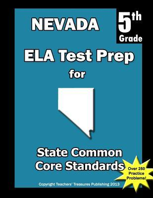 Nevada 5th Grade Ela Test Prep: Common Core Learning Standards Teachers Treasures
