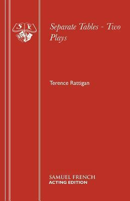 Separate Tables - Two Plays Terence Rattigan