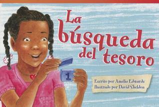 La Busqueda del Tesoro (the Treasure Hunt) Amelia Edwards