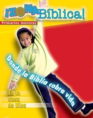 Zona Biblica En La Casa de Dios Younger Elementary Leaders Guide: Bible Zone in Gods House Younger Elementary Leaders Guide Spanish Barbara Younger