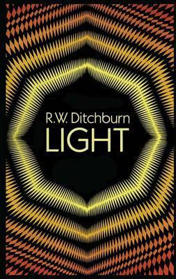 Light (Dover Books on Physics) R. W. Ditchburn