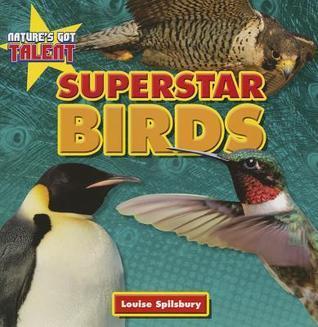 Superstar Birds  by  Louise Spilsbury