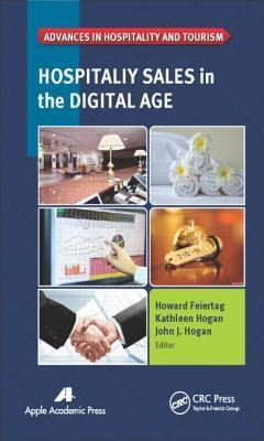 Hospitality Sales in the Digital Age Howard Feiertag