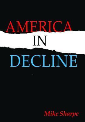 America in Decline M.E. Sharpe