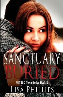 Sanctuary Buried  by  Lisa     Phillips