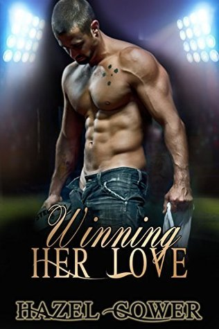 Winning Her Love  by  Hazel Gower