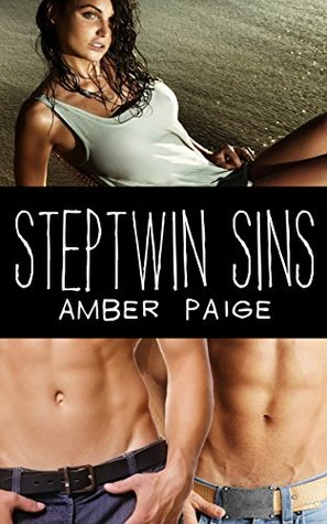 Steptwin Sins: A Forbidden, Taboo Threesome  by  Amber Paige