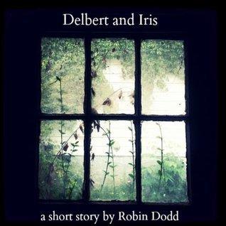 Delbert and Iris Robin Dodd