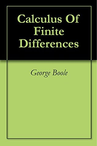 Calculus Of Finite Differences George Boole