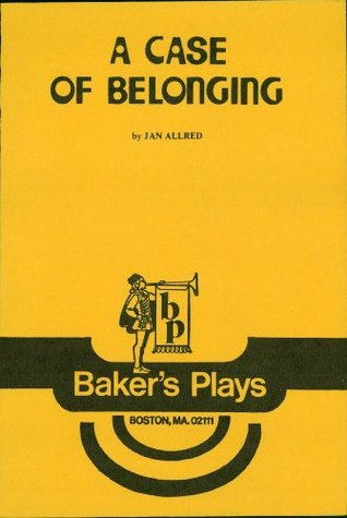 A Case of Belonging Jan Allred