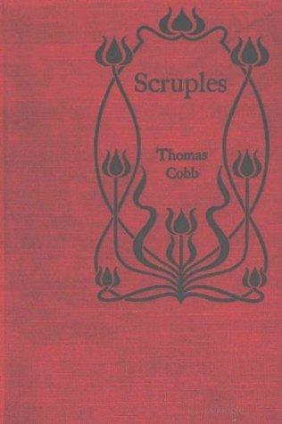 SCRUPLES - a novel Thomas Cobb