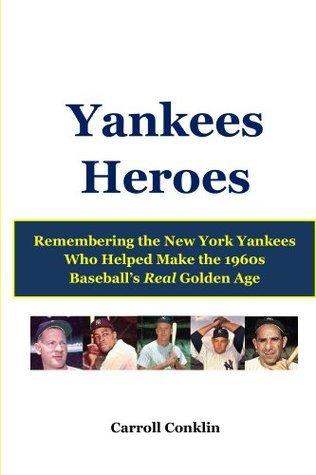 Yankees Heroes Carroll Conklin