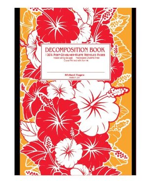 Red Hibiscus Decomposition Book: College-ruled Composition Notebook With 100% Post-consumer-waste Recycled Pages Michael Roger Inc
