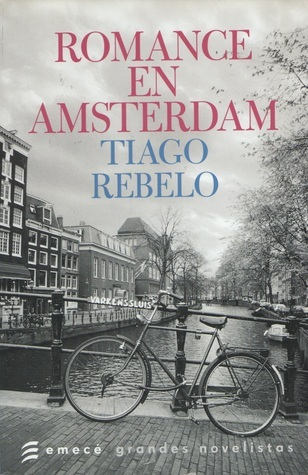Romance en Amsterdam  by  Tiago Rebelo