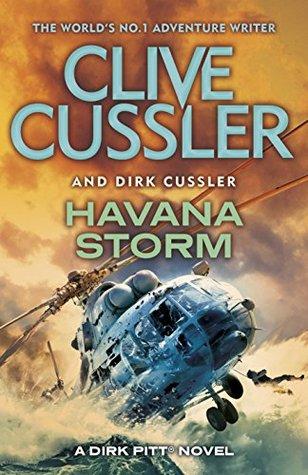 Havana Storm: Dirk Pitt #23 (Dirk Pitt Adventure Series)  by  Clive Cussler