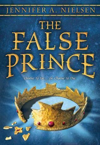 The False Prince (The Ascendance Trilogy #1)  by  Jennifer A. Nielsen