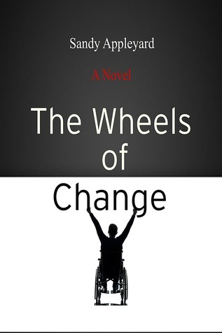 The Wheels of Change  by  Sandy Appleyard